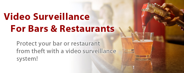 Video Surveillance For Bars & Restaurants