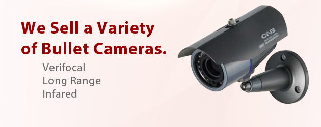 We sell a variety of bullet cameras - Verifocal, Long Range, Infared
