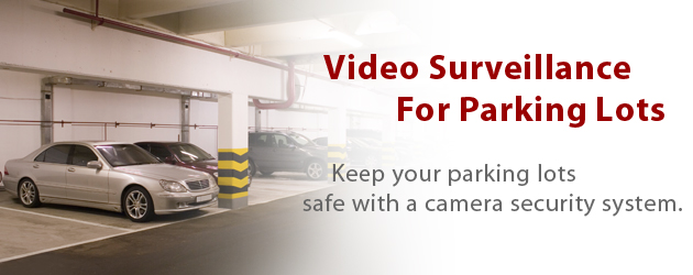 Parking Lot Video Surveillance