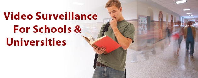 Video Surveillance For Schools & Universities.