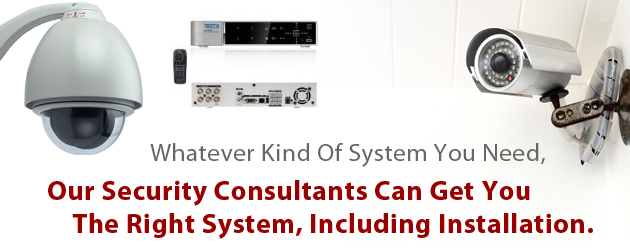 Whatever Kind of System You Need, Our Consultants Can Get You The right System, Including Installation.
